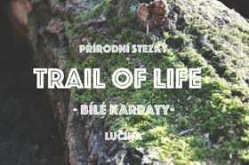 Trail of Life Bílé Karpaty